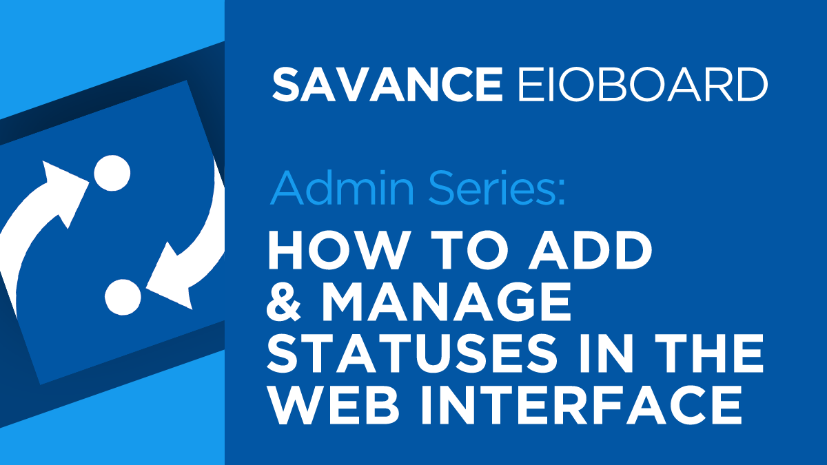 How to add and manage statuses in the EIOBoard web interface