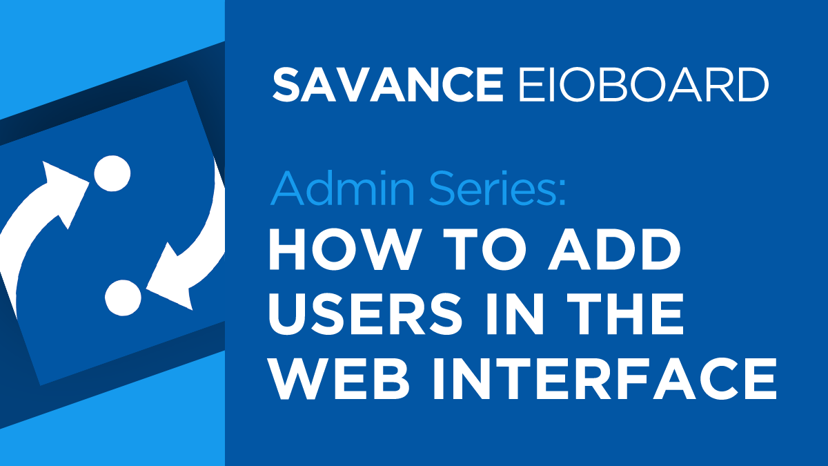 How to add users in the EIOBoard web interface